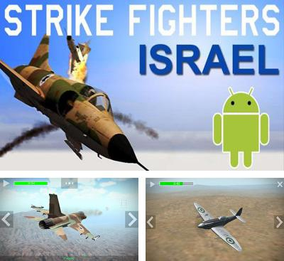 In addition to the game Vermin for Android phones and tablets, you can also download Strike Fighters Israel for free.
