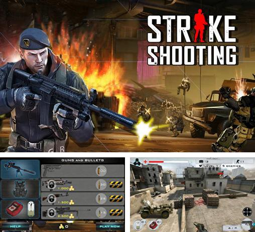In addition to the game Gun & Blood for Android phones and tablets, you can also download Strike shooting: SWAT force for free.