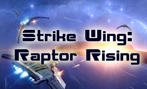 Strike wing: Raptor rising poster
