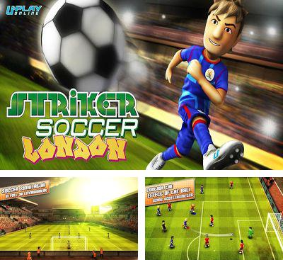 In addition to the game Soccer moves for Android phones and tablets, you can also download Striker Soccer London for free.