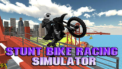 Stunt bike racing simulator poster