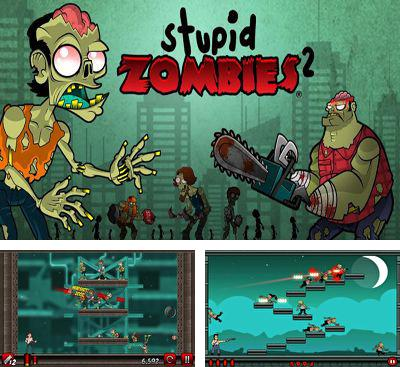 In addition to the game Probe the Humans for Android phones and tablets, you can also download Stupid Zombies 2 for free.