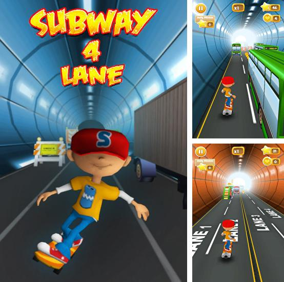 Subway 4 lane: Surfer