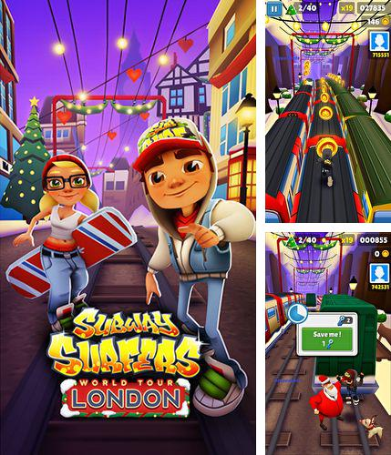 Alem do jogo Surfistas de Metro para telefones e tablets Android, voce tambem pode baixar Surfistas de metrô: Turnê mundial Londres, Subway surfers: World tour London gratuitamente.