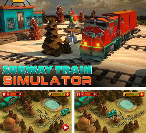 In addition to the game Tadeo Jones Train Crisis Pro for Android phones and tablets, you can also download Subway train simulator 3D: Traffic for free.