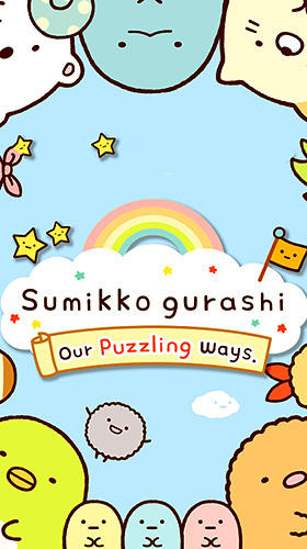 Sumikko gurashi: Our puzzling ways