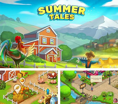 Summer tales: Farm and town