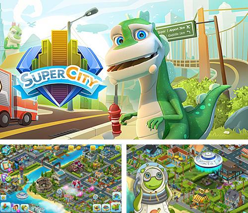 Super city: Build a story