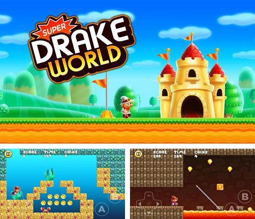 Super Drake world