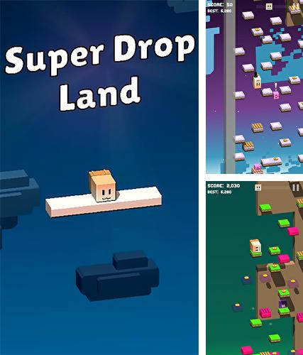 Super drop land