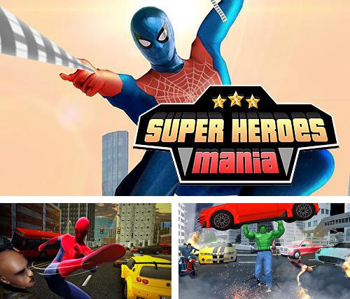 Super heroes mania