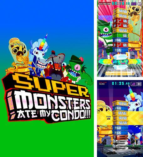 Super monsters ate my condo!