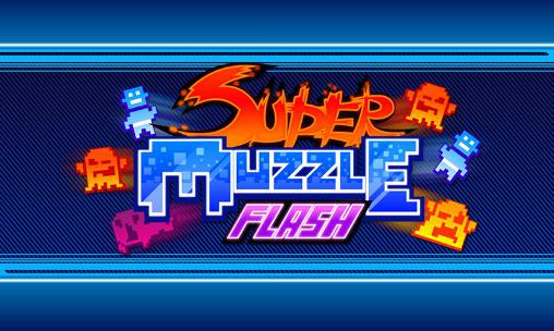 Super muzzle flash poster