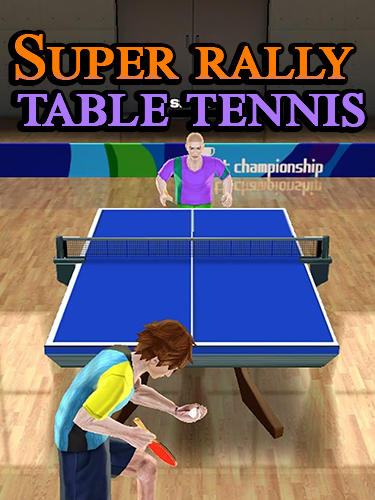 Super rally table tennis