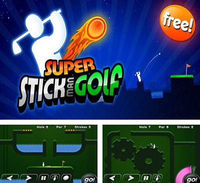 In addition to the game Tribe Hero for Android phones and tablets, you can also download Super Stickman Golf for free.