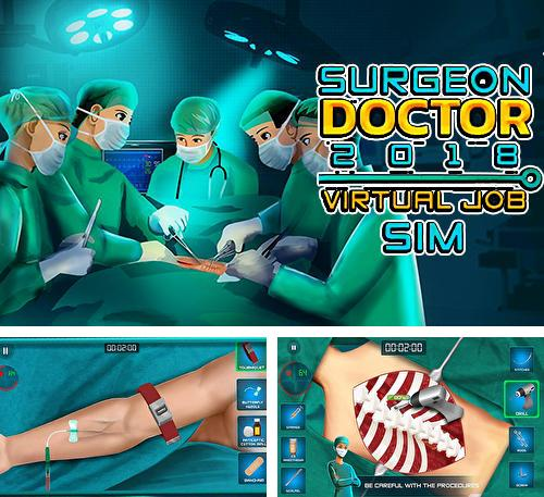 En plus du jeu Tour de France 2018 pour téléphones et tablettes Android, vous pouvez aussi télécharger gratuitement Docteur chirurgien 2018: Simulateur virtuel du travail, Surgeon doctor 2018: Virtual job sim.