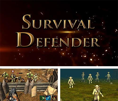 Survival defender