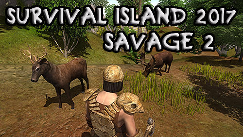 Survival island 2017: Savage 2 poster