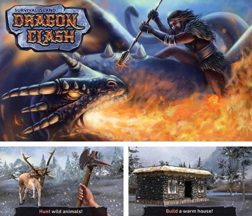 In addition to the game Survival island: Dragon clash for Android, you can download other free Android games for BRAVIS NB752.