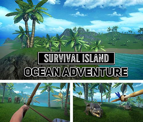 Survival island: Ocean adventure