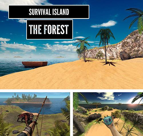 In addition to the game Survival game winter island 3D for Android phones and tablets, you can also download Survival island: The forest 3D for free.