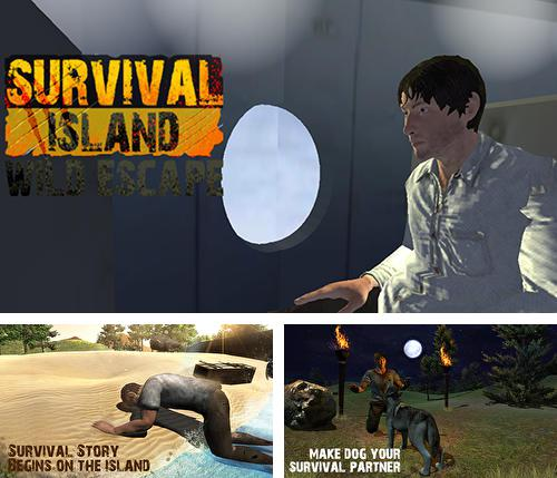 In addition to the game Survival game winter island 3D for Android phones and tablets, you can also download Survival island: Wild escape for free.