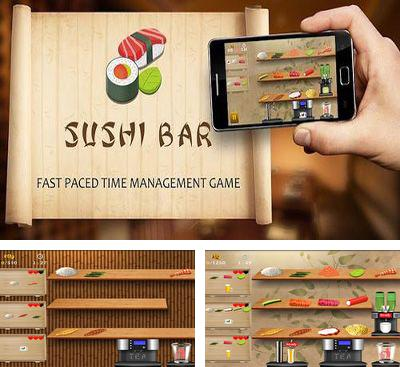 In addition to the game Bistro Cook for Android phones and tablets, you can also download Sushi Bar for free.