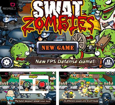 In addition to the game Zombie Terminator for Android phones and tablets, you can also download SWAT and Zombies for free.