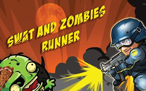 SWAT and zombies: Runner обложка