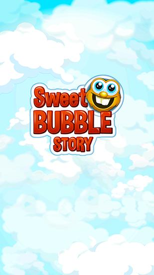 Sweet bubble story poster