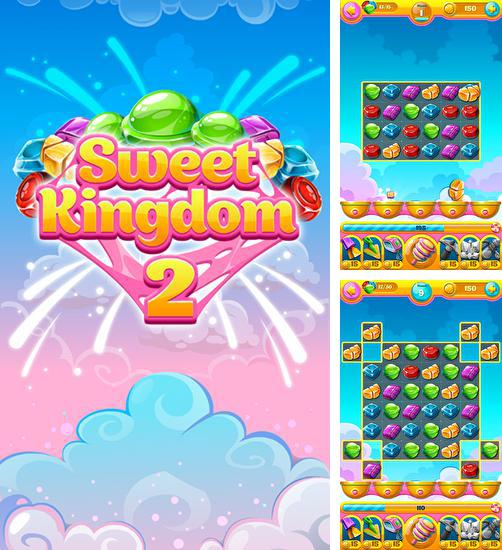 Sweet kingdom 2