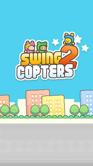 Swing copters 2 обложка