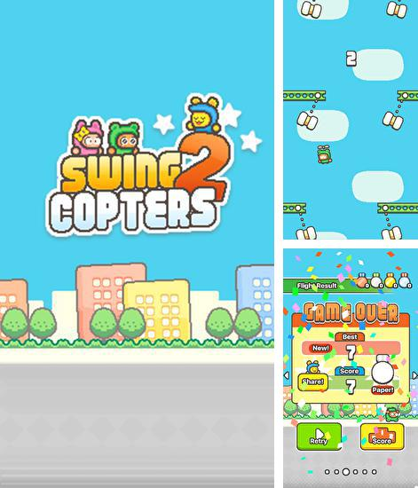 In addition to the game Snowman run for Android phones and tablets, you can also download Swing copters 2 for free.