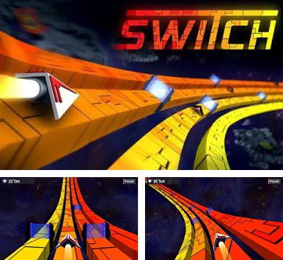 In addition to the game Speedx 3D for Android phones and tablets, you can also download Switch for free.