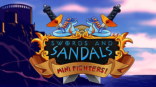 Swords and sandals mini fighters! обложка