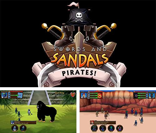 Swords and sandals: Pirates!