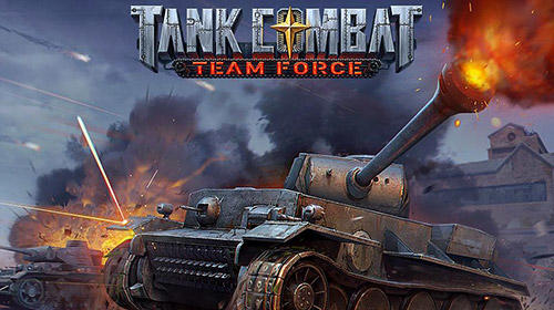 Tank combat: Team force poster