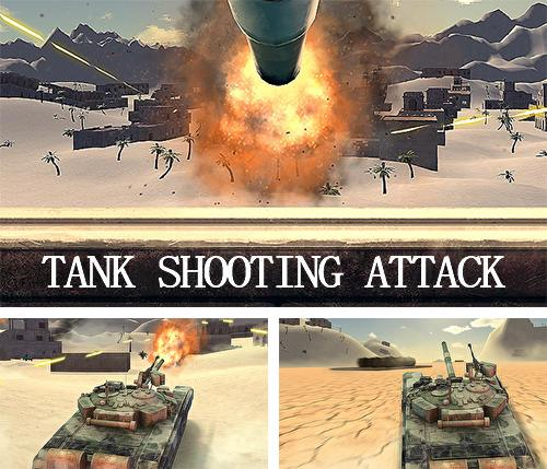 Tank shooting attack
