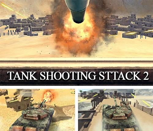Tank shooting attack 2