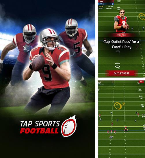 In addition to the game Gridiron Greats Return for Android phones and tablets, you can also download Tap sports: Football for free.