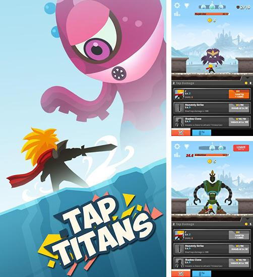 In addition to the game Tap titans for Android, you can download other free Android games for Acer Liquid Jade.