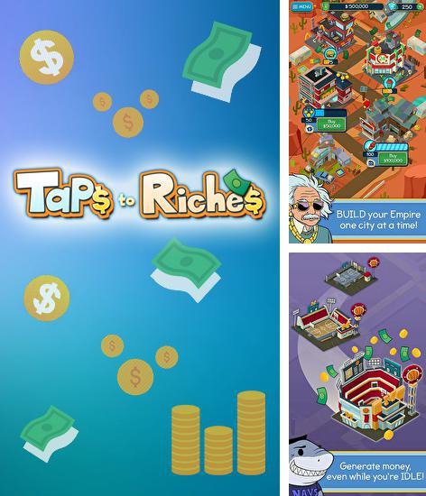 In addition to the game Angry clicker for Android phones and tablets, you can also download Taps to riches for free.