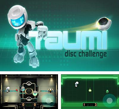 In addition to the game Bumblebee Race for Android phones and tablets, you can also download Taumi - Disc Challenge for free.