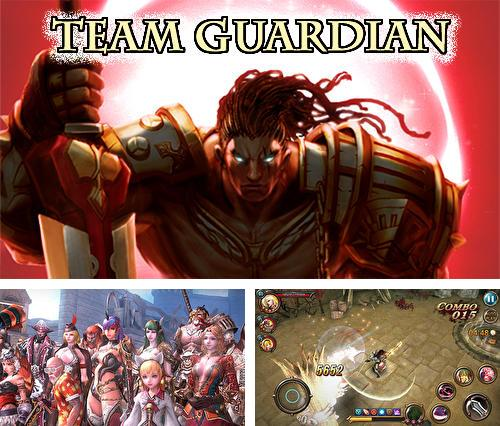 Team guardian: Legend of 23 heroes