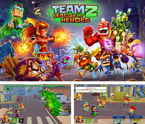 Team Z: League of heroes