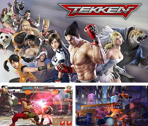 In addition to the game Chavagotchi for Android phones and tablets, you can also download Tekken for free.