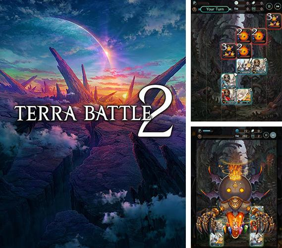 In addition to the game Mad dogs for Android phones and tablets, you can also download Terra battle 2 for free.