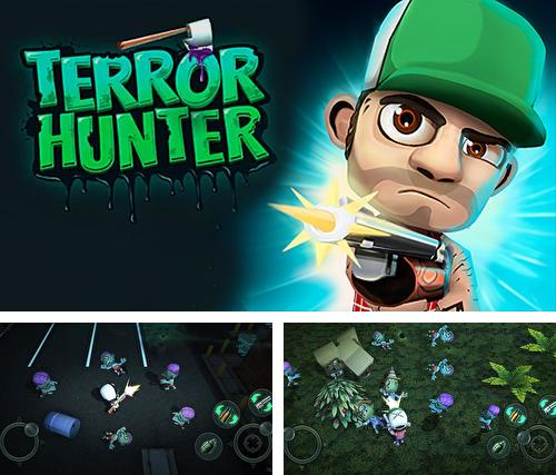 In addition to the game Towns of the dead for Android phones and tablets, you can also download Terror hunter for free.