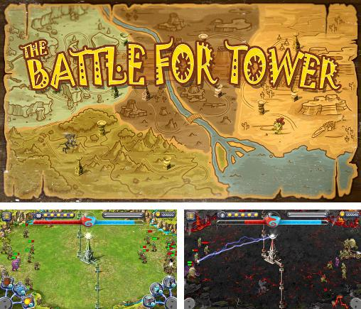 The battle for tower