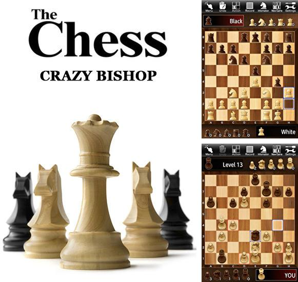 The chess: Crazy bishop